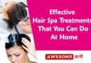 Important Tips of Hair Spa at Home