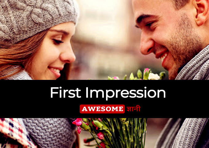 First Impression - First Date Tips in Hindi