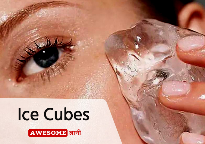 Ice Cubes as home remedy for dark circles